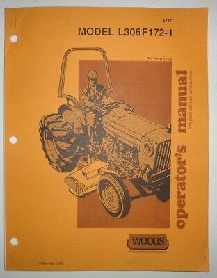 Woods L306f172-1 Rotary Mower Operators Parts Manual Fits Ford 1720 Tractor