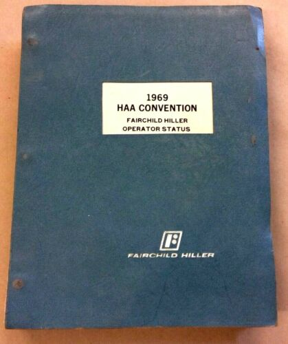 VINTAGE FAIRCHILD HILLER HELICOPTERS RARE 1969 HAA CONVENTION OPERATOR STATUS