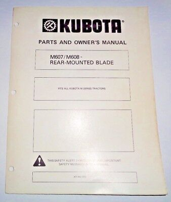 Kubota M607 M608 Rear Blade For M Series Tractors Owners Parts Manual