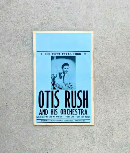 BLUES POSTER: OTIS RUSH AND HIS ORCHESTRA Original 1957 HIS FIRST TEXAS TOUR