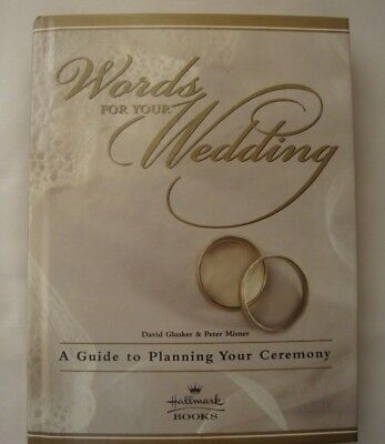 (Words For Your Wedding Hallmark Guide to Planning your Ceremony Planner Vows )