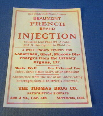 Old Beaumont Injection   Drug Store Rx Pharmacy Label   Sacramento Ca    Opium