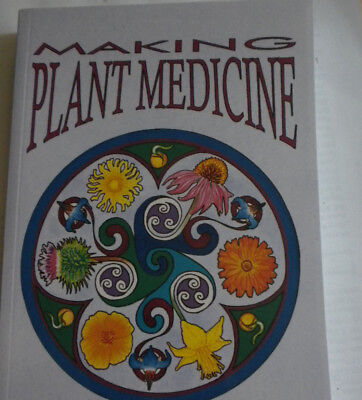 Making Plant Medicine  4Th Ed   By Richo Cech  2016  Brand New Book  336 Pages