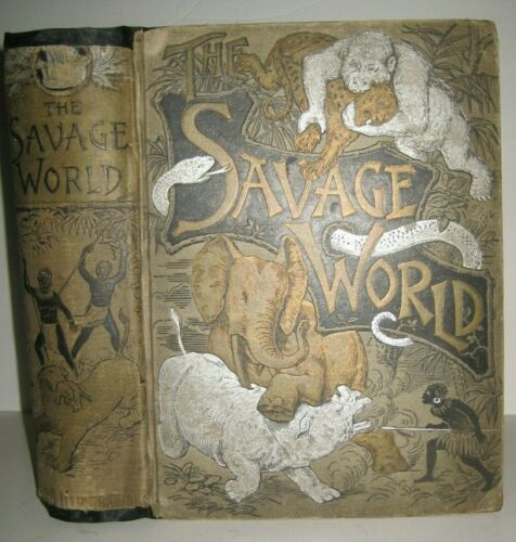 RARE ✅ ANTIQUE BOOK_SAVAGE WORLD_ANIMALS_DINOSAURS_MONSTERS_DARWINISM_1500 PICTS