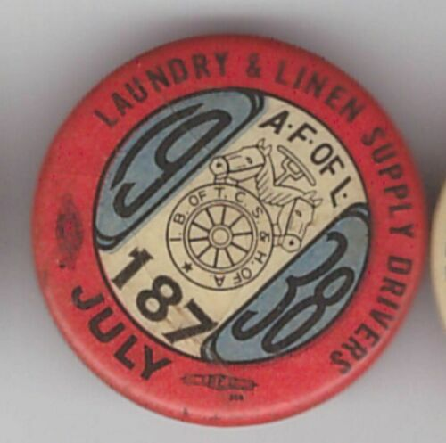 """teamsters 187 1938 laundry & linen  1"""" pin (187is?where)"""