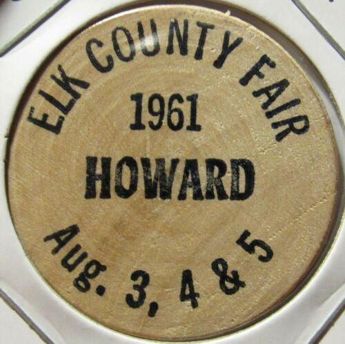 1961 Elk County Fair Howard, KS Wooden Nickel - Token Kansas
