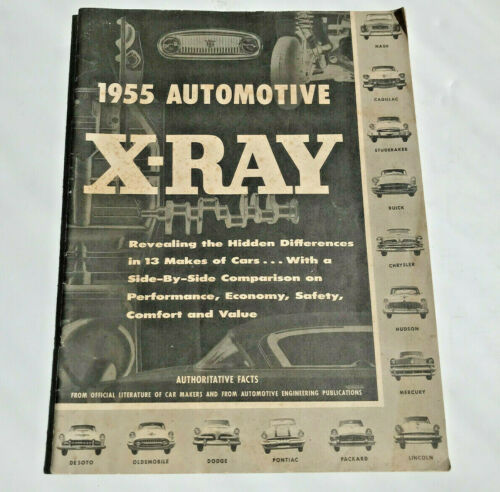 VINTAGE NASH DEALER ADVERTISING X-RAY MAGAZINE 1955 COMPARES TO OTHER MAKES
