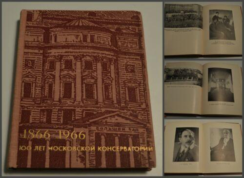 1966 100y Moscow Conservatory Feinberg Goldenweiser Scriabin Rachmaninov Russian