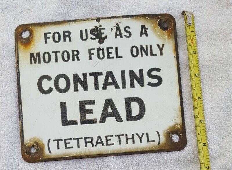 Vintage Porcelain  Gas Pump Contains Lead  Sign.