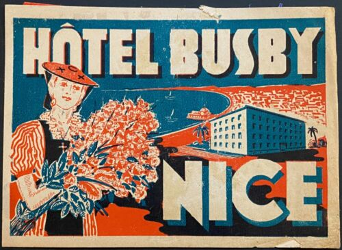 Luggage Label ~ Hotel Busby Nice FRANCE ~ Peasant Woman Holding Flowers