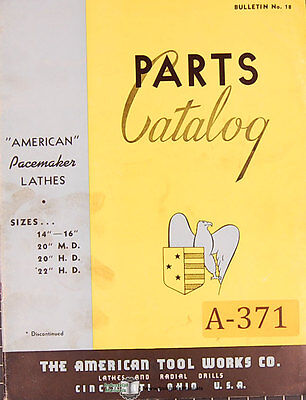 American 14 To 16 20 Md And 22hd Lathe Parts Lists And Illustrations Manual