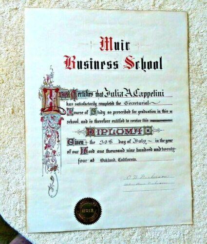 VINTAGE DIPLOMA  OAKLAND CA MUIR BUSINESS SCHOOL SEAL CAPPELITTI 1924
