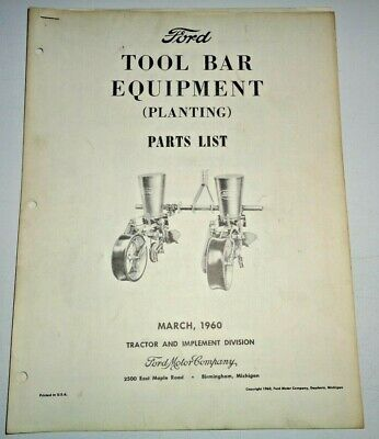 Ford Tool Bar Equipment Planting Planter Parts Catalog Book 460 Original