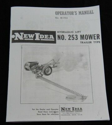 New Idea No. 253 Hydraulic Lift Trailer Type Sickle Hay Mower Owners Manual Ni