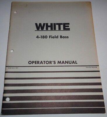 White 4-180 Field Boss Tractor Operators Operation Maintenance Manual Original