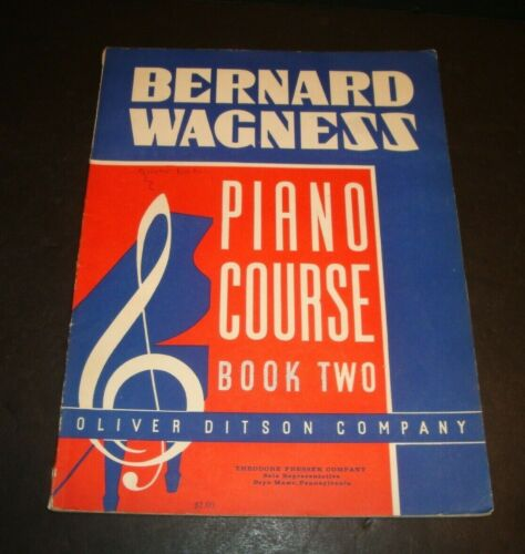 Bernard Wagness Piano Course Instruction Book #2