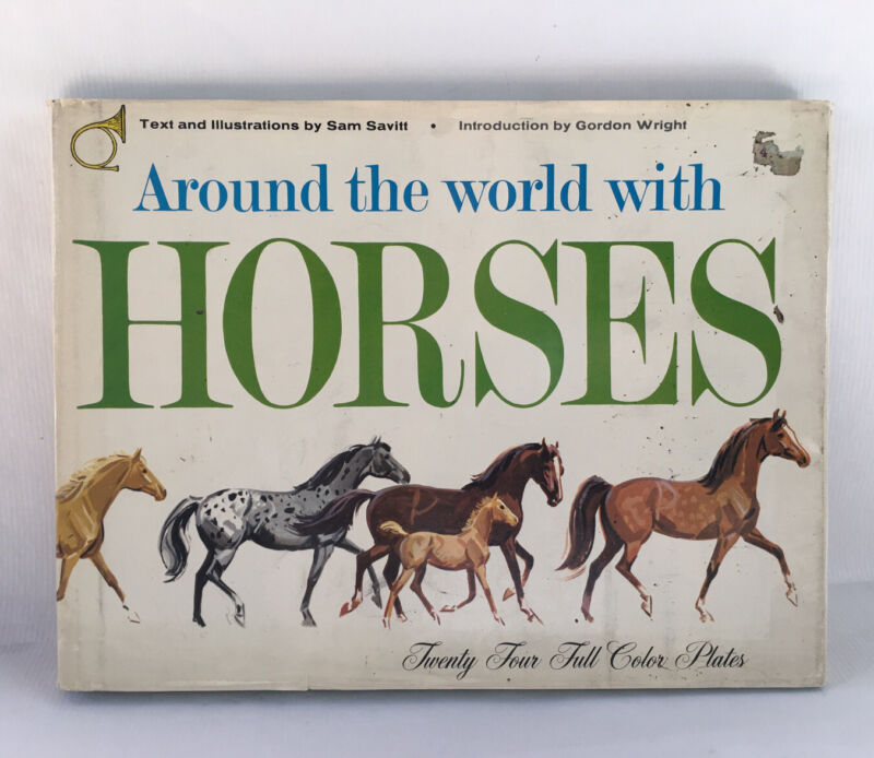 Around The World With Horses Book By Sam Savitt 1962 24 Full Color Plates