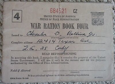 1943 WAR RATION BOOK FOUR 684521 CZ WWII US OFFICE OF PRICE ADMIN LOS ANGELES CA