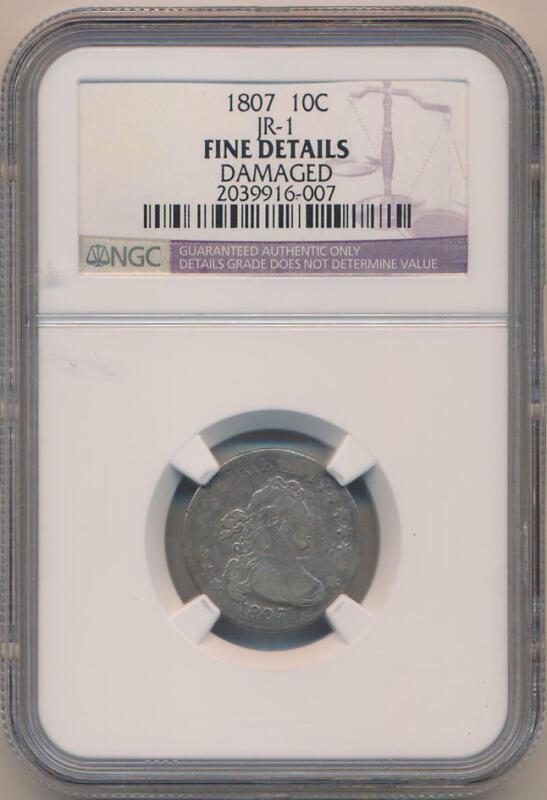 1807 Bust Dime. JR-1. NGC Fine Details