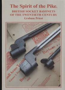 SPIRIT OF THE PIKE Graham Priest WW2 British Spike Bayonet Lee Enfield No 4 BOOK
