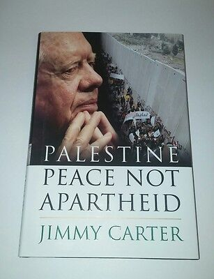 Palestine Peace Not Apartheid - Jimmy Carter - Hardcover (Jimmy Carter Apartheid)