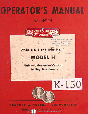 Kearney Trecker H K Ch Ck Csm 2 3 4 5 6 Milling Machine Operator Manual