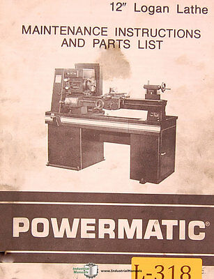 Logan 12 Powermatic Lathe 51pg. Maintenance Instructions And Parts Manual