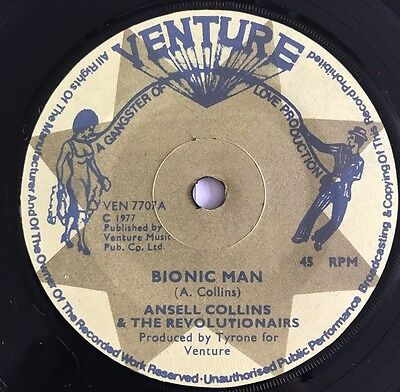 Ansell Collins Bionic Man Original Uk 45' Venture 1977 !!