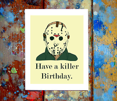 Jason Voorhees Happy Birthday Greeting Card Funny Killer 80s 90s Slasher Horror (Jason Voorhees Birthday)