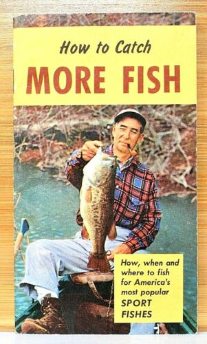 RARE 1957 HOW TO CATCH MORE FISH BROWN AND WILLIAMSON TOBACCO COMPANY SCARCE WOW
