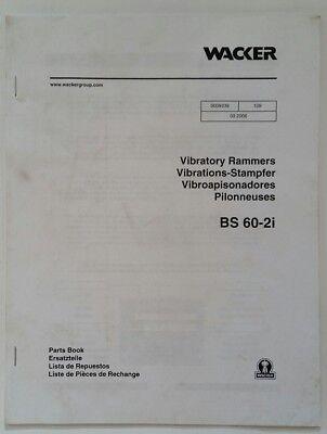 Wacker Bs 60-2i Vibratory Rammers Parts Book Manual - Multi-lingual