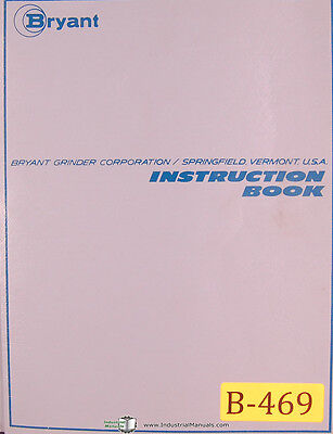 Bryant 1109 Internal Grinder Setup Operations And Maintenance Manual 1966