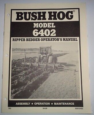 Bush Hog 6402 Ripper Bedder Operators Owners Manual