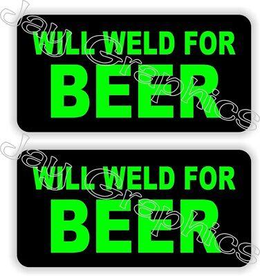 2 Will Weld For Beer Funny Hard Hat Stickers Welding Helmet Decals Welder Mig