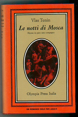 TENIN VLAS LE NOTTI DI MOSCA OLYMPIA PRESS 1971 I° EDIZ.