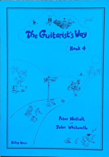 The Guitarist Way Book 4 Peter Nuttall John Whitworth for Classical guitar