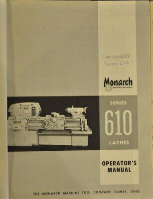 Monarch 610 Operations Maintenance And Parts Manual