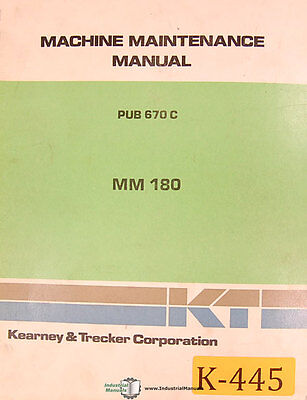 Kearney Trecker Mm180 Milling Machine Center 250pg. Maintenance Manual 1980