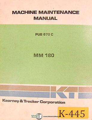 Kearney Trecker Mm180 Milling Machine Center 250pg. Maintenance Manual 1980