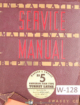 Warner Swasey No. 5 Turret Lathe M-1740 Service Maintenance Parts Manual