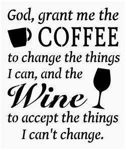 Primitive stencil for signs god grant me coffee wine funny for Quote stencils for crafts