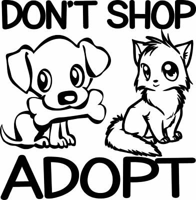 Pet Shop Window (Don't Shop Adopt Decal Pet Rescue Animal Dog Cat Pets Window Bumper Sticker Car)
