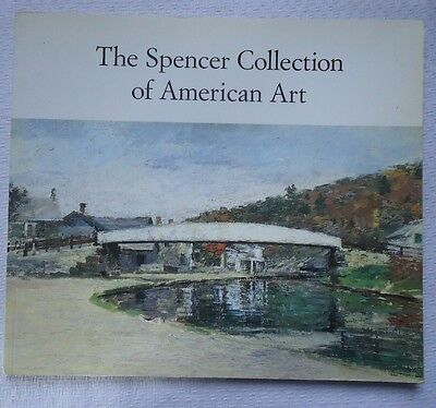 The Spencer Collection of American Art Softcover Book 1990 Spanierman Gallery