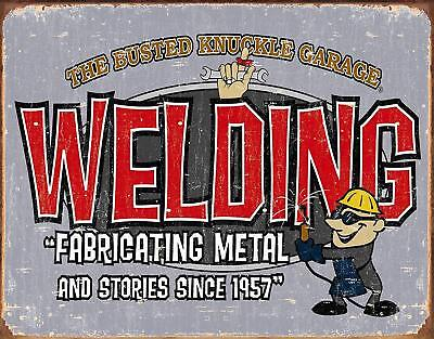 Busted Knuckle Garage Welding Shop Retro Tin Metal Sign 13 X 16in