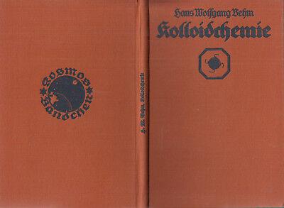 KOSMOS - BÄNDCHEN 1925/4   BEHM : KOLLOIDCHEMIE  a