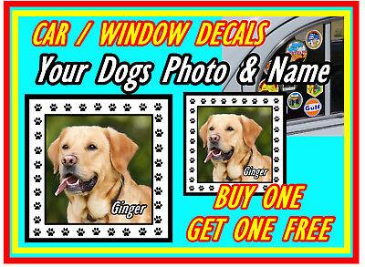 Personalisiert Hund Foto & Name - Lustig Auto / Fenster Im Inneren Aufkleber + 1