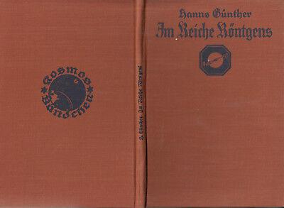 KOSMOS - BÄNDCHEN 1930/3   GÜNTHER : IM REICHE RÖNTGENS   a