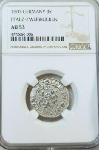 1603 GERMANY SILVER 3 KREUZER 3K JOHANN I PFALZ ZWEIBRUCKEN NGC AU 53 TOP POP 1
