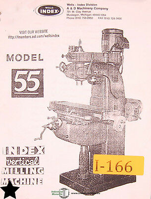 Index Wells Model 55 Vertical Milling Machine Instruction And Parts List Manual