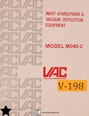 Vac Vacuum Atmospheres Model M040-2 Deposition Dri Train Manual
